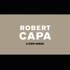 Robert Capa A View Ahead Cover Book